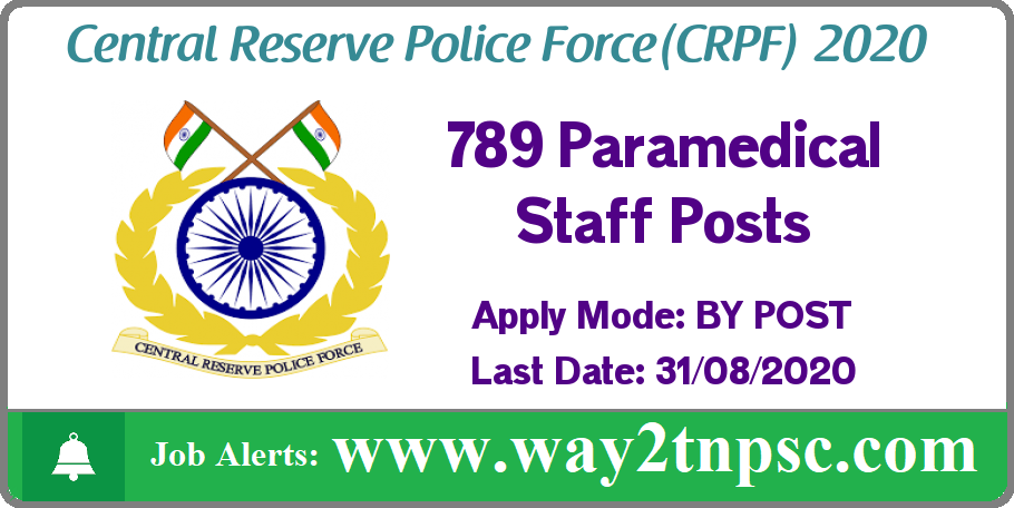 CRPF Recruitment 2020 for 789 Paramedical Staff Posts