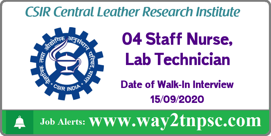 CLRI Recruitment 2020 for 04 Staff Nurse, Lab Technician Posts