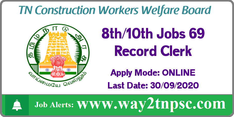 TNCWWB Recruitment 2020 for 69 Record Clerk Posts