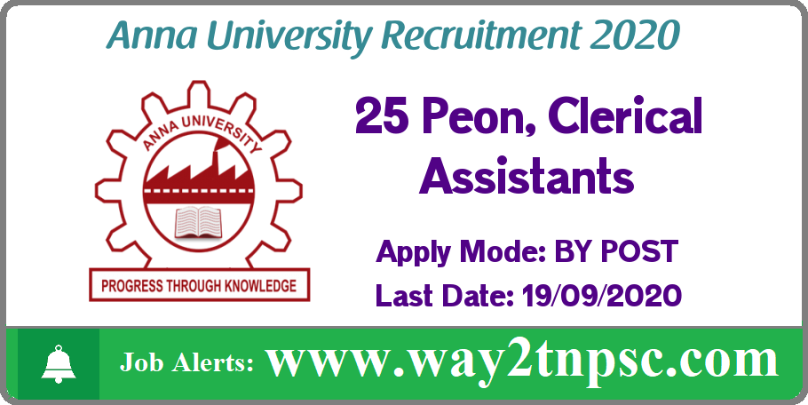 Anna University(AU) Recruitment 2020 for 25 Peon, Clerical Assistant Posts