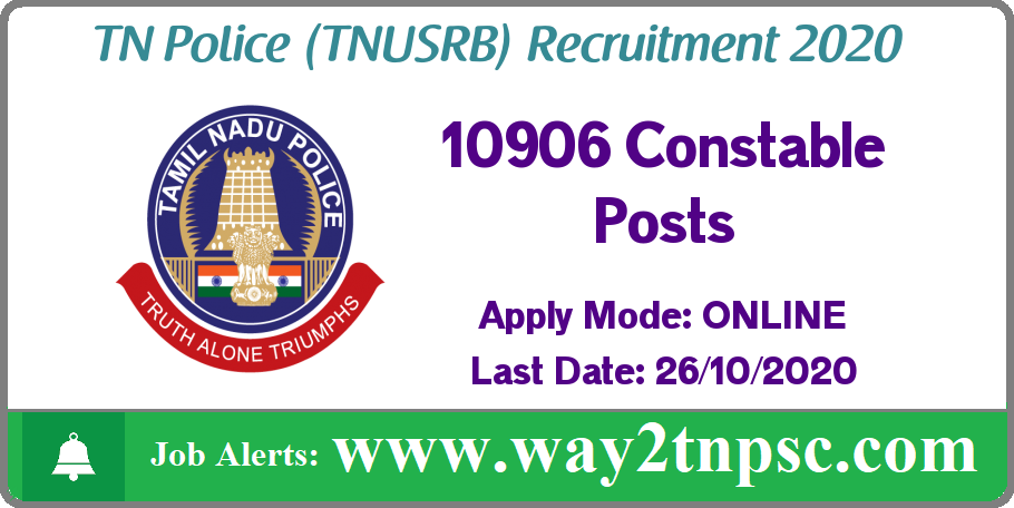 TNUSRB Police Recruitment 2020 for 10906 Constable Posts