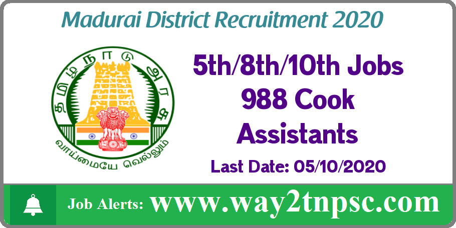 Madurai District Recruitment 2020 for 988 Cook Assistant Posts