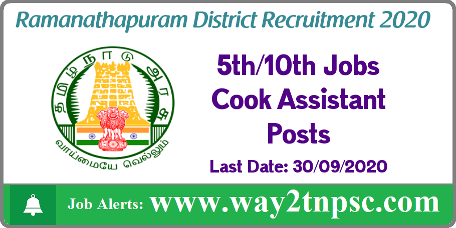 Ramanathapuram District Recruitment 2020 for Cook Assistant Posts