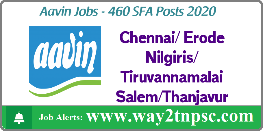Aavin Recruitment 2020 for 460 SFA Posts