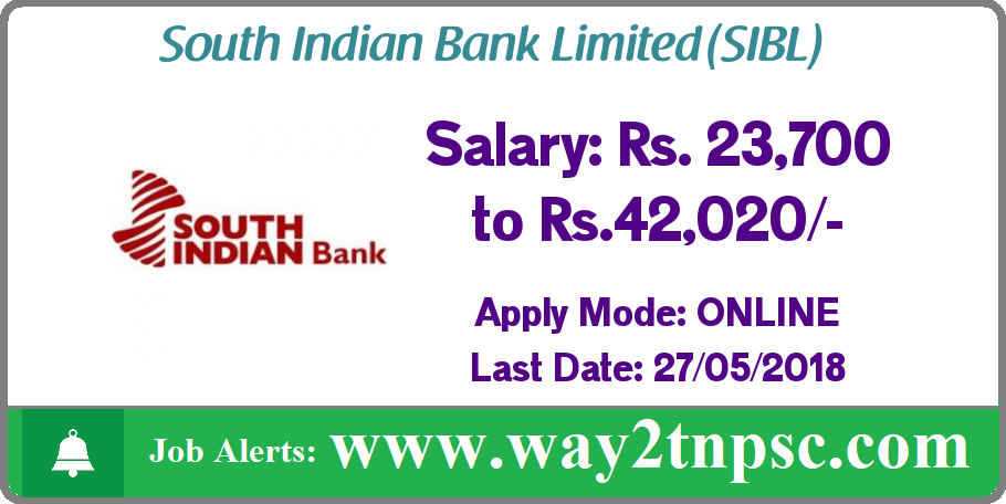 South Indian Bank Ltd(SIBL) Recruitment 2018 for Probationary Fire,Security and Legal Officers