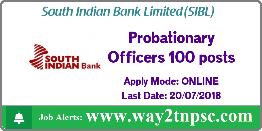 South Indian Bank Limited Job Recruitment for 100 PO Posts