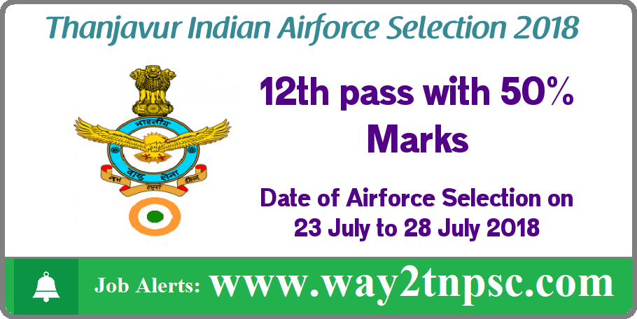 Thanjavur Indian Airforce Selection Recruitment Rally 2018