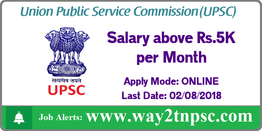 UPSC Recruitment 2018 for Lecturer, Engineer posts