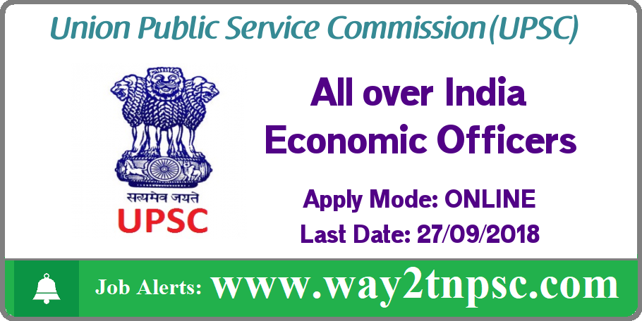 UPSC Recruitment 2018 for Economic Officers posts