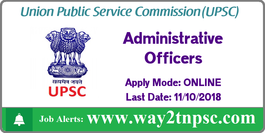 UPSC Recruitment 2018 for AO, Lecturer Posts