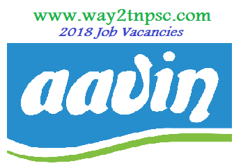 AAVIN CO-OPERATIVE MILK PRODUCERS UNION LIMITED 2018 recruitment